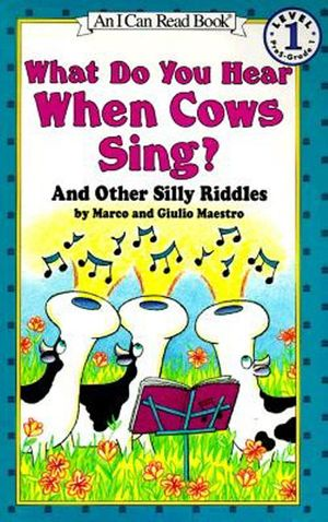 What Do You Hear When Cows Sing? book image