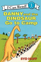 Danny and the Dinosaur Go to Camp Paperback  by Syd Hoff