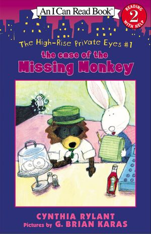 The High-Rise Private Eyes #1: The Case of the Missing Monkey book image