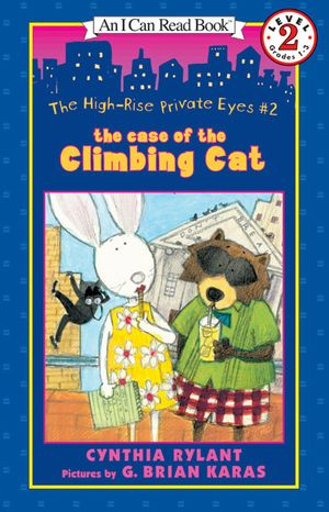 The High-Rise Private Eyes #2: The Case of the Climbing Cat book image