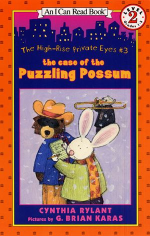 The High-Rise Private Eyes #3: The Case of the Puzzling Possum book image
