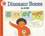 Dinosaur Bones Paperback  by Aliki