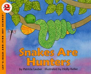 Snakes Are Hunters book image