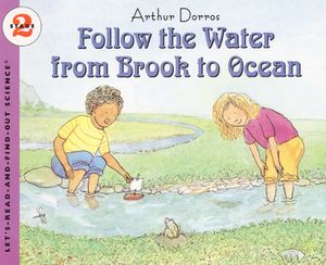 Follow the Water from Brook to Ocean book image