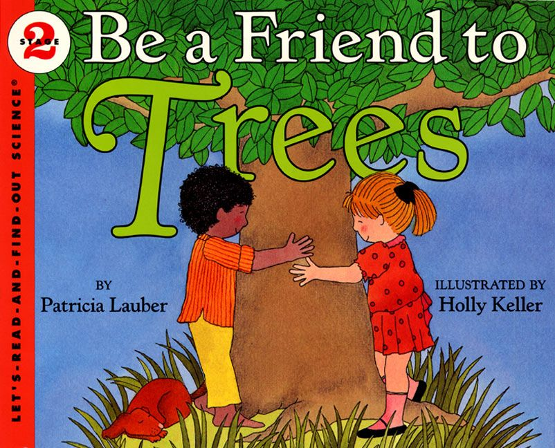 Be A Friend To Trees Patricia Lauber Paperback