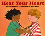 Hear Your Heart Paperback  by Paul Showers