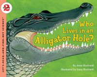 who-lives-in-an-alligator-hole