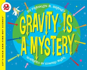 Gravity Is a Mystery book image