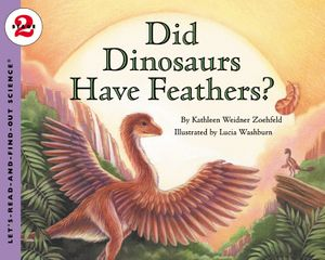 Did Dinosaurs Have Feathers? book image