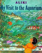 My Visit to the Aquarium