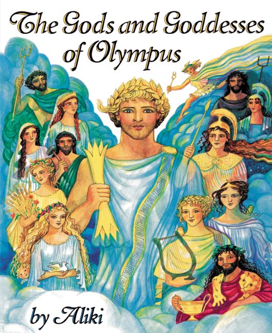 The Gods And Goddesses Of Olympus Aliki Paperback
