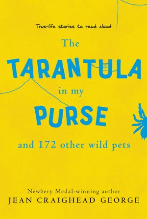 The Tarantula in My Purse and 172 Other Wild Pets book image