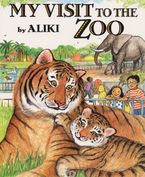My Visit to the Zoo Paperback  by Aliki