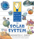 Don't Know Much About the Solar System Paperback  by Kenneth C. Davis