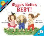 Bigger, Better, Best! Paperback  by Stuart J. Murphy