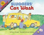 Sluggers' Car Wash Paperback  by Stuart J. Murphy
