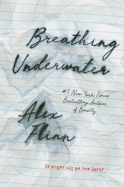 breathing underwater book by alex flinn Read breathing underwater free essay and over 88,000 other research documents breathing underwater title: breathing underwater author: alex flinn.