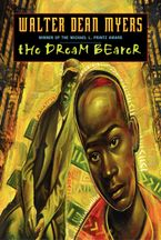 The Dream Bearer Paperback  by Walter Dean Myers