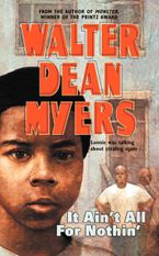 It Ain't All for Nothin' Paperback  by Walter Dean Myers