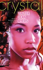 Crystal Paperback  by Walter Dean Myers