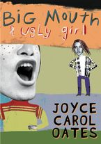 Big Mouth & Ugly Girl Paperback  by Joyce Carol Oates
