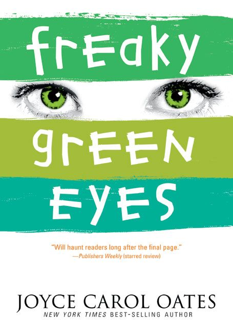 Freaky green eyes joyce carol oates paperback read a sample enlarge book cover fandeluxe Images