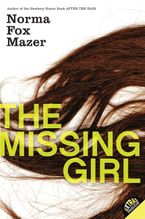 The Missing Girl Paperback  by Norma Fox Mazer