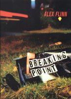 Breaking Point Paperback  by Alex Flinn