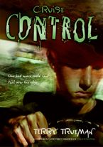 Cruise Control Paperback  by Terry Trueman
