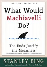 What Would Machiavelli Do?