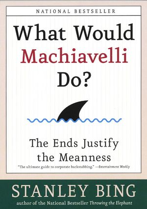 What Would Machiavelli Do? book image