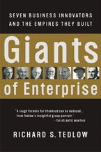 Giants of Enterprise Paperback  by Richard S. Tedlow