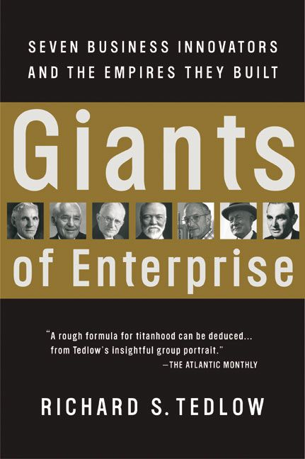 Book cover image: Giants of Enterprise: Seven Business Innovators and the Empires They Built