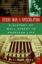 Every Man a Speculator Paperback  by Steve Fraser