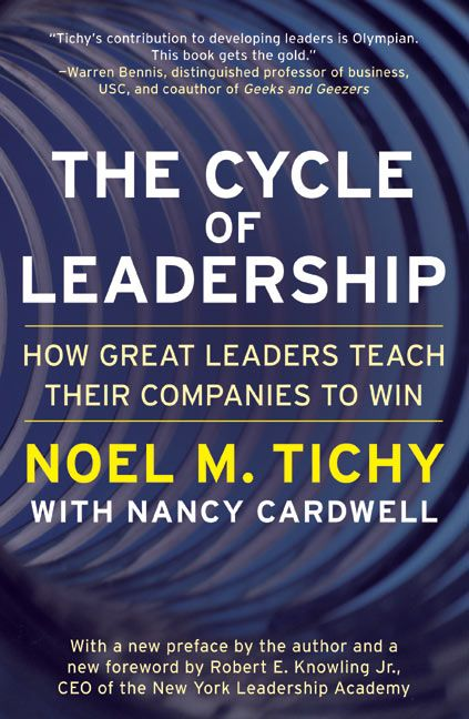 Book cover image: The Cycle of Leadership: How Great Leaders Teach Their Companies to Win