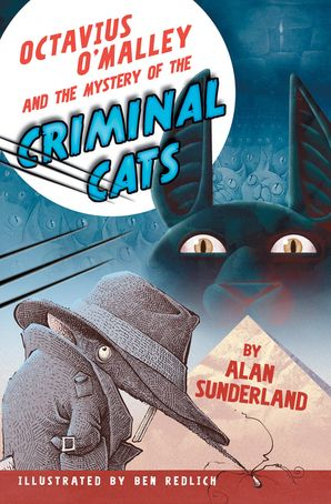 Octavious O'Malley and the mystery of the Criminal Cats