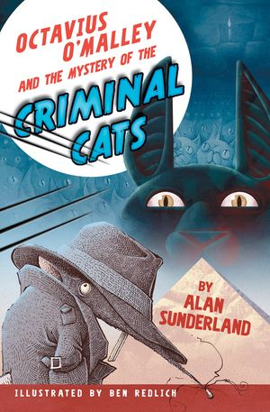 Octavius O'Malley And The Mystery Of The Criminal Cats book image