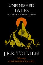 Unfinished Tales: of Numenor and Middle-earth Paperback  by J. R. R. Tolkien