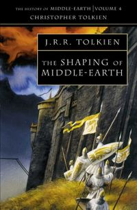 the-shaping-of-middle-earth-the-history-of-middle-earth-book-4
