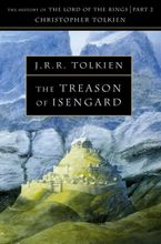 The Treason of Isengard (The History of Middle-earth, Book 7) Paperback  by Christopher Tolkien