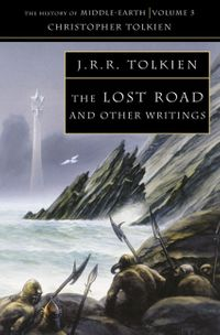 the-lost-road-and-other-writings-the-history-of-middle-earth-book-5