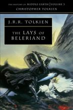 The Lays of Beleriand (The History of Middle-earth, Book 3) Paperback  by Christopher Tolkien