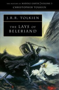 the-lays-of-beleriand-the-history-of-middle-earth-book-3