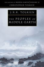 The Peoples of Middle-earth (The History of Middle-earth, Book 12) Paperback  by Christopher Tolkien