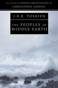the-peoples-of-middle-earth-the-history-of-middle-earth-book-12