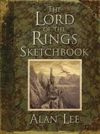 The Lord of the Rings Sketchbook Hardcover  by Alan Lee