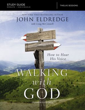Walking with God Study Guide, The: How To Hear His Voice