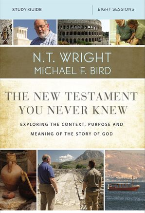 New Testament You Never Knew Study Guide Paperback  by N. T. Wright