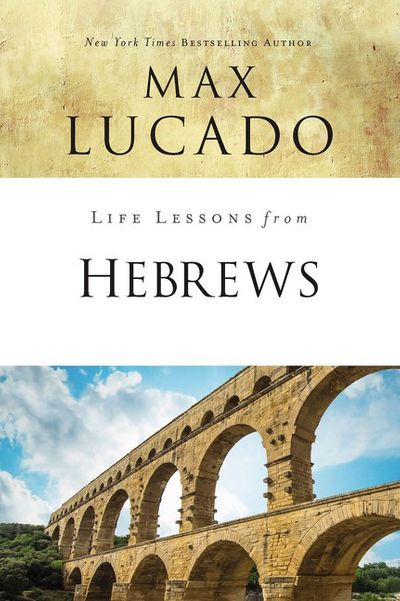 Life Lessons From Hebrews