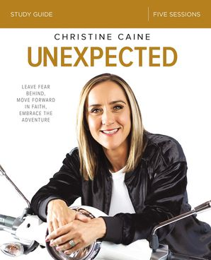 Unexpected Study Guide Paperback  by Christine Caine